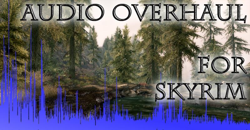 Audio_Overhaul_for_Skyrim_2.jpg
