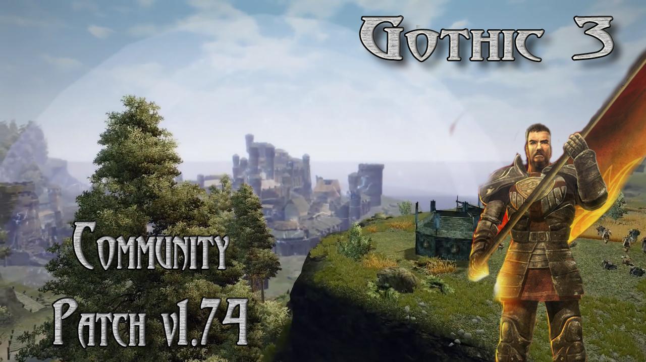 Gothic_3_Community_Patch_v1.74.jpg