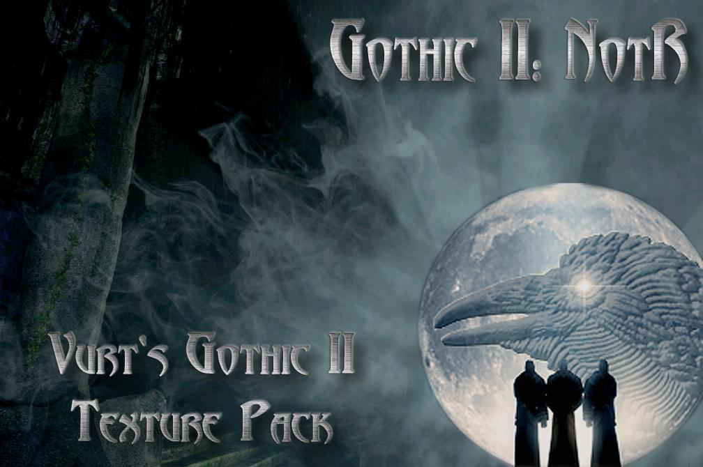 Vurt's Gothic II Texture Pack.jpg
