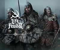 Life is Feudal